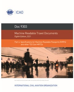 Machine Readable Travel Documents - Part 4 - Specifications for Machine Readable Passports (MRPs) and other TD3 Size MRTDs (Doc 9303-4)