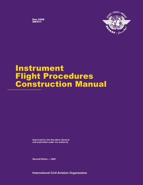 Instrument Flight Procedures Construction Manual (Doc 9368)