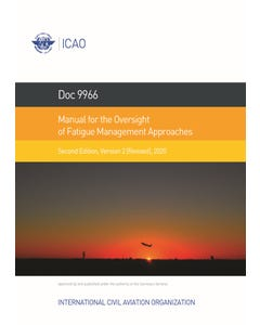 Manual for the Oversight of Fatigue Management Approaches (Doc 9966)