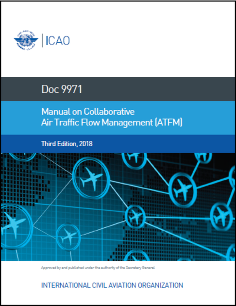 Manual On Collaborative Air Traffic Flow Management (Doc 9971)