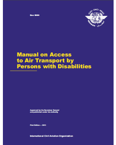 Manual on Access to Air Transport by Persons with Disabilities (Doc 9984)
