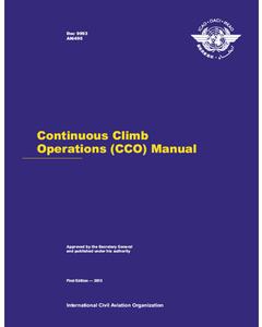 Continuous Climb Operations (CCO) Manual (Doc 9993)