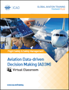 Aviation Data-driven Decision Making (AD3M): Virtual Classroom