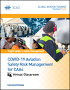 COVID-19 Aviation Safety Risk Management for CAAs - Virtual Classroom