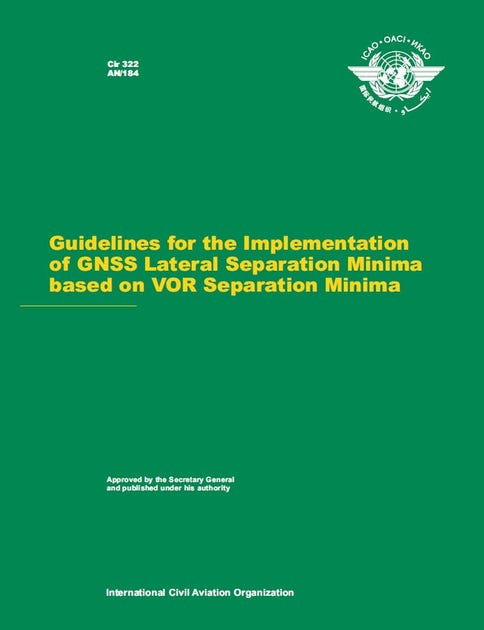 Guidelines for the Implementation of GNSS Lateral Separation Minima Based on VOR Separation Minima (Cir 322)