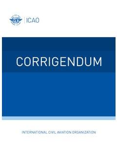 Annex 10 - Aeronautical Telecommunications - Volume I - Radio Navigational Aids (Corrigendum no. 2 dated 14/12/20)