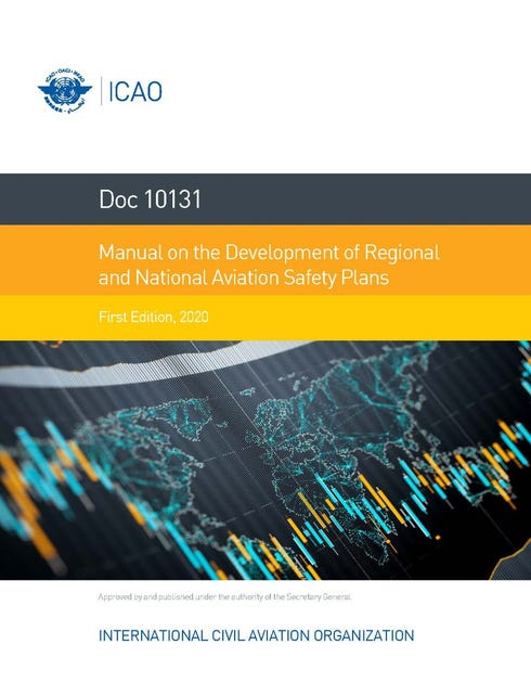 Manual on the Development of Regional and National Aviation Safety Plans (Doc 10131)
