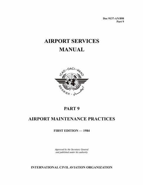 Airport Services Manual - Part IX - Airport Maintenance Practices  (Doc 9137P9)