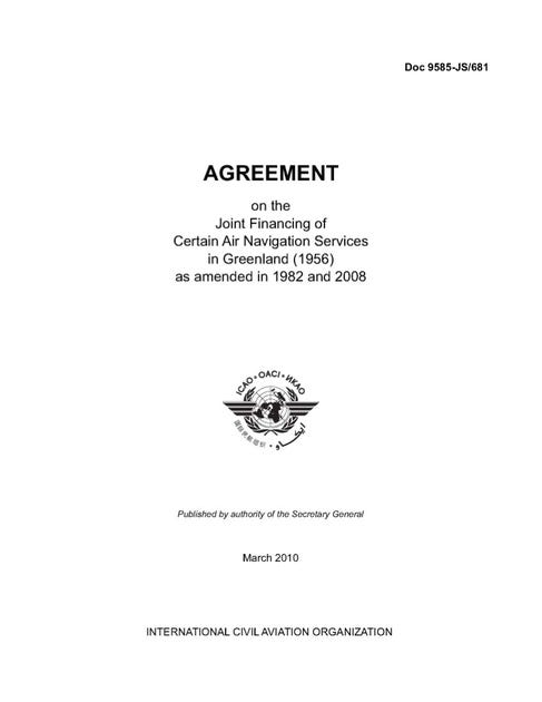 Agreement on the Joint Financing of Certain Air Navigation Services In Greenland (1956) as amended in 1982 and 2008 (Doc 9585)