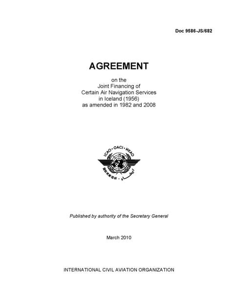 Agreement on the Joint Financing of Certain Air Navigation Services In Iceland (1956) as amended in 1982 and 2008 (Doc 9586)