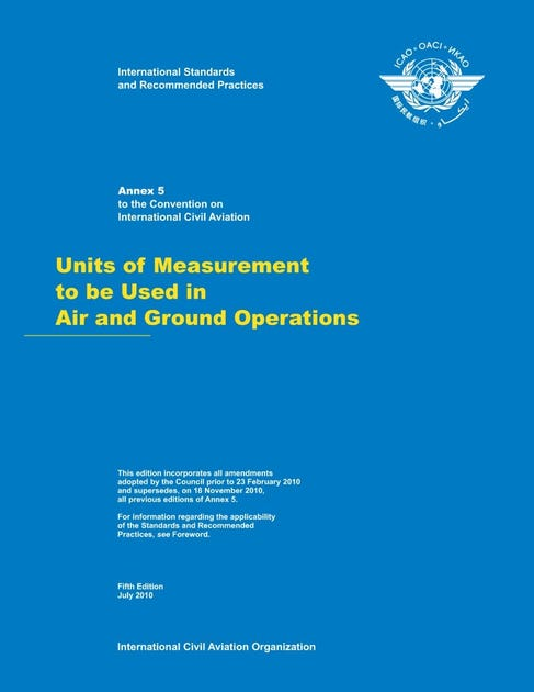 Annex 5 - Units of Measurement to be Used in the Air and Ground Services