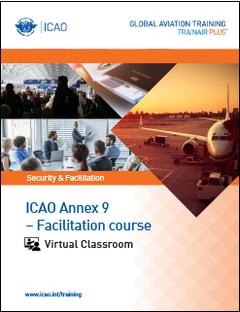 ICAO  Annex 9 - Facilitation - Virtual Classroom