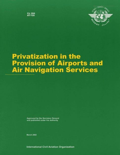 Privatization in the Provision of Airports and Air Navigation Services (CIR 284)