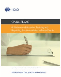 Guidelines on Education, Training and Reporting Practices related to Fume Events (CIR 344)