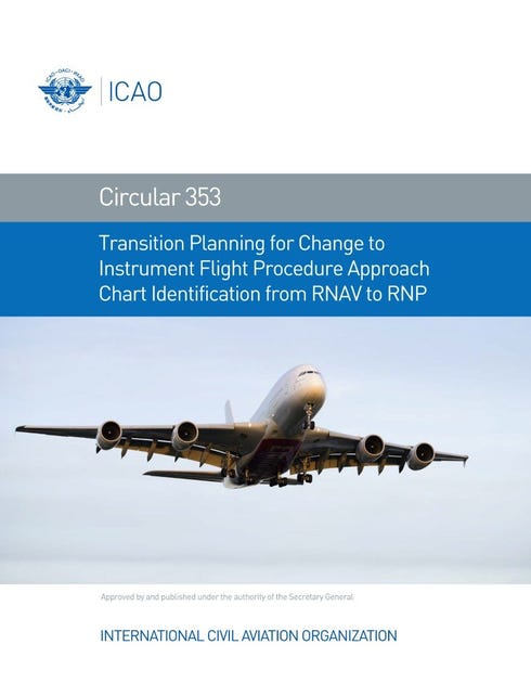 Transition Planning for Change to Instrument Flight Procedure Approach Chart Identification from RNAV to RNP (CIR 353)