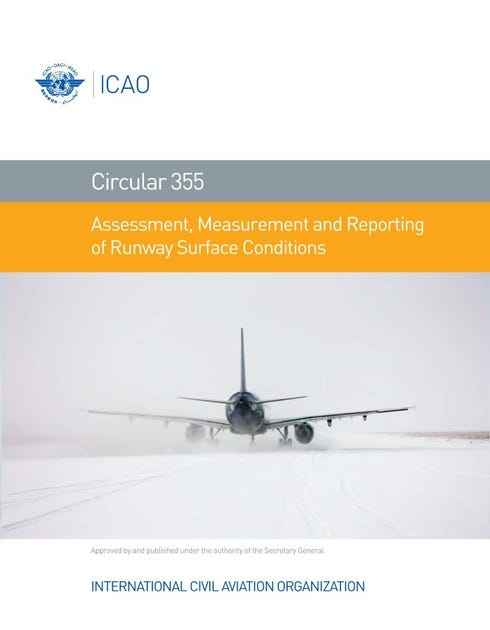 Assessment, Measurement and Reporting of Runway Surface Conditions (CIR 355)