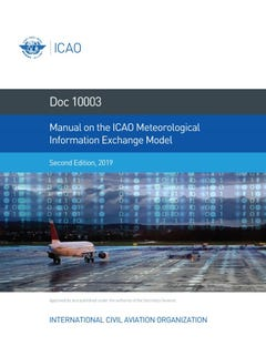 Manual on the ICAO Meteorological Information Exchange Model (Doc 10003)