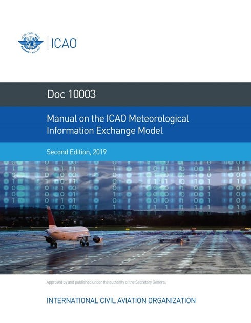 Manual on the ICAO Meteorological Information Exchange Model (Doc 10003)