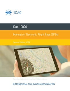 Manual of Electronic Flight Bags (EFBs) (Doc 10020)