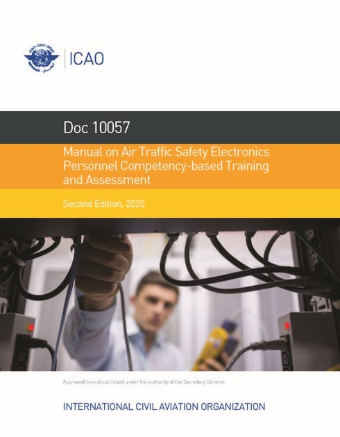 Manual on Air Traffic Safety Electronics Personnel (ATSEP) Competency-based Training and Assessment (Doc 10057)