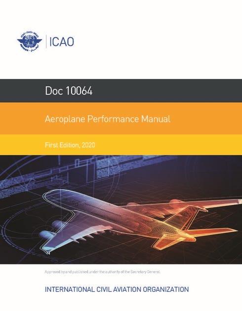 Aeroplane Performance Manual (Doc 10064)