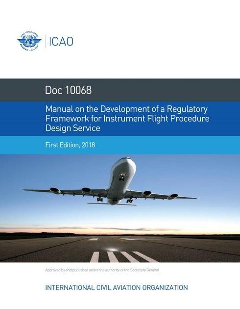 Manual on the Development of a Regulatory Framework for Instrument Flight Procedure Design Service (10068)