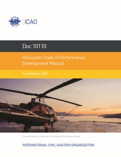 Helicopter Code of Performance Development Manual (Doc 10110)