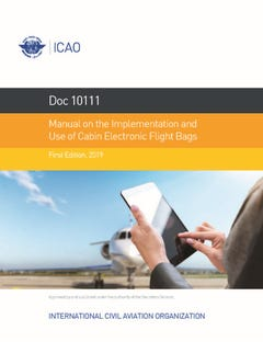 Manual on the Implementation and Use of Cabin Electronic Flight Bags (10111)