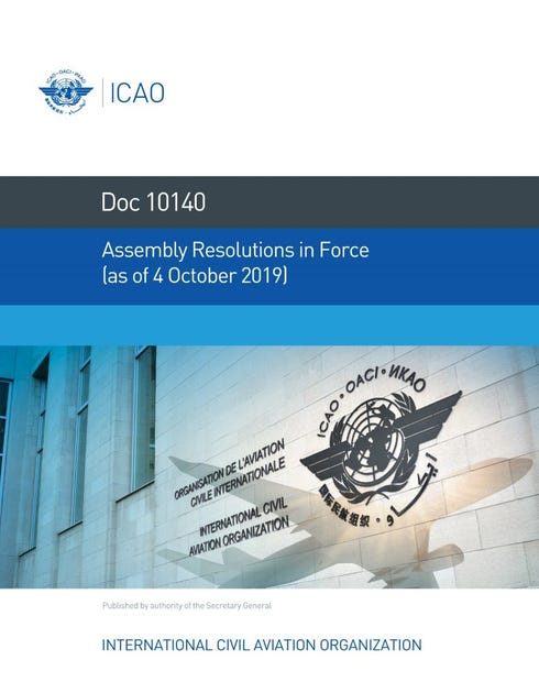 Assembly Resolutions in Force (as of 4 October 2019) (Doc 10140)