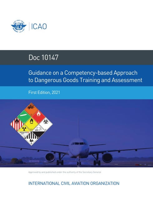 Guidance on a Competency-based Approach to  Dangerous Goods Training and Assessment (Doc 10147)
