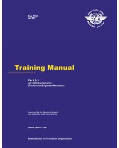 Training Manual - Part D-1 - Aircraft Maintenance (Technician/Engineer/Mechanic) (Doc 7192 - Part D-1)