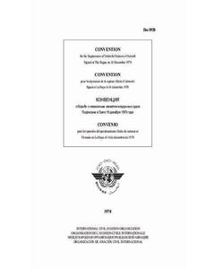 Convention for the Suppression of Unlawful Seizure of Aircraft (Doc 8920)