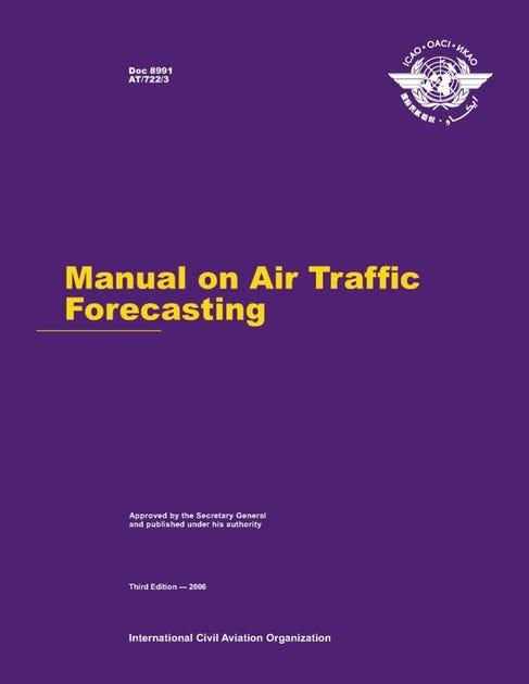 Manual on Air Traffic Forecasting (Doc 8991)