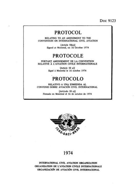 Protocol Relating to an Amendment to the Convention on International Civil Aviation (Article 50(a)) (Doc 9123)