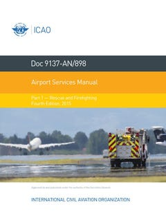 Airport Services Manual - Part I - Rescue and Firefighting (Doc 9137P1)
