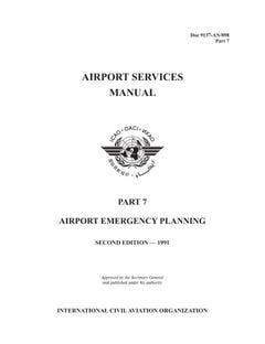 Airport Services Manual - Part VII - Airport Emergency Planning (Doc 9137P7)