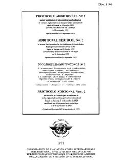 Additional Protocol No  2 to Amend the Convention for the Unification of Certain Rules Relating to International Carriage by Air Signed at Warsaw on 12 October 1929 as Amended by the Protocol Done at The Hague on 28 September 1955  (Doc 9146)