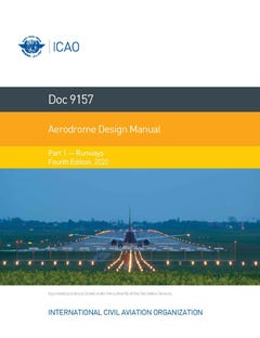 Aerodrome Design Manual - Runways (Doc 9157 - Part 1)