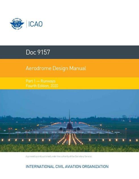 Aerodrome Design Manual - Runways (Doc 9157 - Part 1)