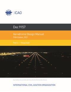 Aerodrome Design Manual - Part 4 - Visual Aids (Doc 9157 - Part 4)