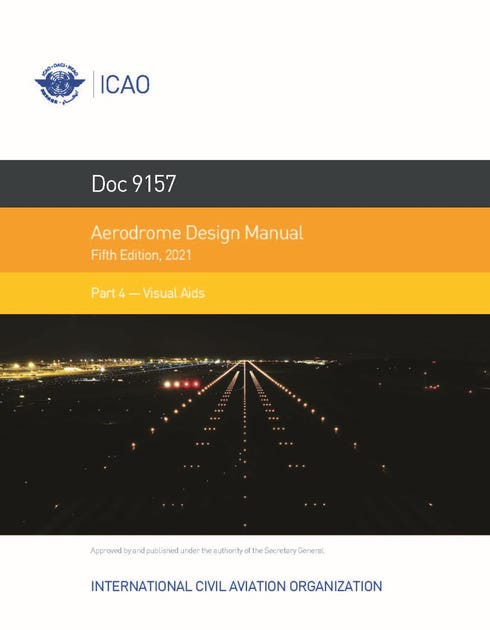 Aerodrome Design Manual - Part 4 - Visual Aids (Doc 9157 - Part 4)