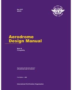 Aerodrome Design Manual - Part 6 - Frangibility  (Doc 9157 - Part 6)