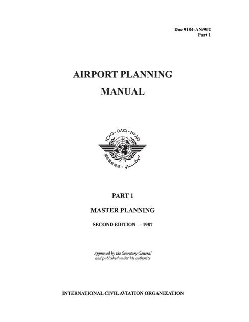 Airport Planning Manual - Part I - Master Planning (Doc 9184 - Part 1)