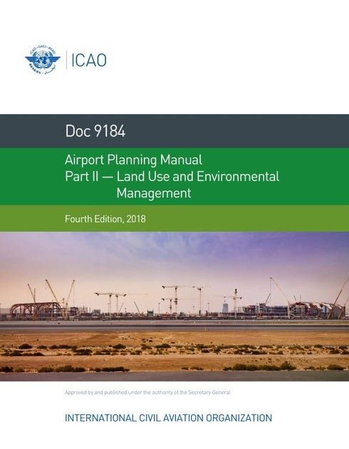 Airport Planning Manual - Part II - Land Use and Environmental Management (Doc 9184 - Part 2)
