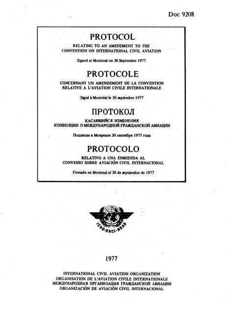 Protocol Relating to an Amendment to the Convention on International Civil Aviation [Final paragraph, Russian Text] (Doc 9208)