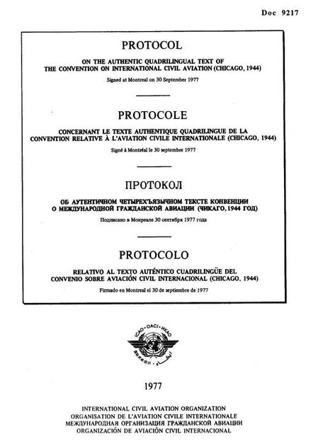 Protocol on the Authentic Quadrilingual Text of the Convention on International Civil Aviation (Doc 9217)