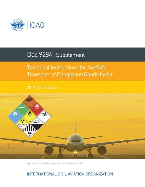 Supplement to the Technical Instructions for the Safe Transport of Dangerous Goods by Air 2019-2020 (Doc 9284SU)
