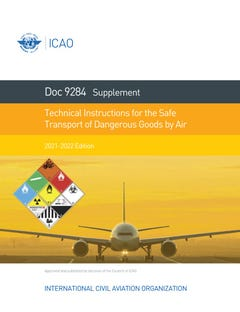 Supplement to the Technical Instructions for the Safe Transport of Dangerous Goods by Air 2021-2022 (Doc 9284SU)