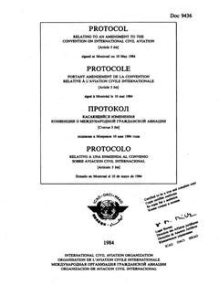 Protocol Relating to an Amendment to the Convention on International Civil Aviation  (Article 3 bis) (Doc 9436)