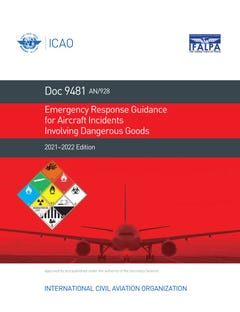 Emergency Response Guidance for Aircraft Incidents Involving Dangerous Goods 2021-2022 (Doc 9481)